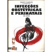 Infecções Obstétricas e Perinatais de Kass