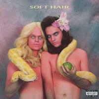 Soft Hair (LP+MP3)