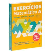 Exercícios de Matemática A - 10º, 11º e 12º Ano