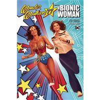 Wonder woman 77 meets the bionic wo