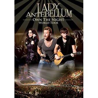 Lady Antebellum: Own The Night World Tour