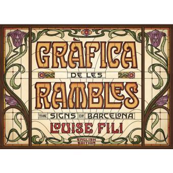 Grafica de les Rambles: The Signs of Barcelona