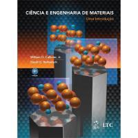 Ciência e Engenharia de Materiais: Uma Introdução