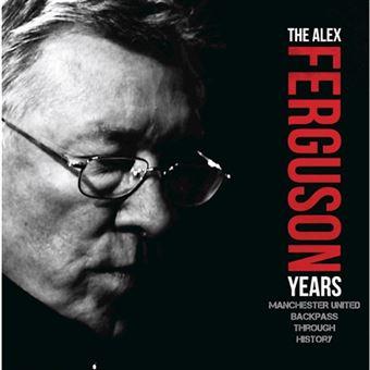 Alex ferguson years