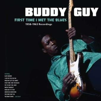 First Time I Met The Blues (1958-1963 Recordings) (180g) (Limited Edition) (LP)