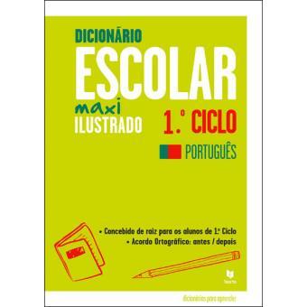 Dicionário Escolar Maxi Ilustrado 1º Ciclo - Português