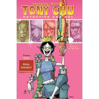 Tony Chu, Detective Canibal - Livro 6: Bolos Janados!