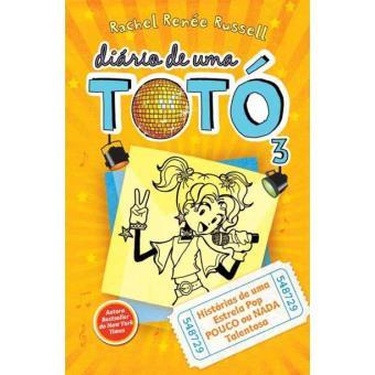 Diário de Uma Totó - Livro 3: Histórias de uma Estrela Pop Pouco ou Nada Talentosa