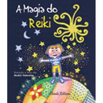 A Magia do Reiki