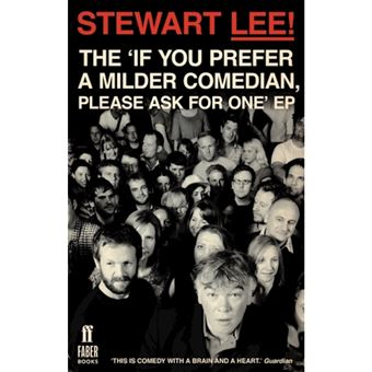 Stewart lee! the 'if you prefer a m