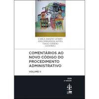 Comentários ao Novo Código do Procedimento Administrativo - Livro 12