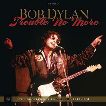 Trouble No More: The Bootleg Series Vol 13 - CD + DVD