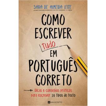 como escrever tudo em português correto sara de almeida leite
