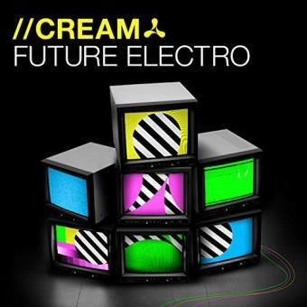 Cream Future Electro (3CD)