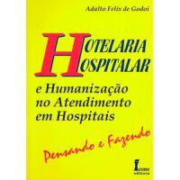Hotelaria Hospitalar e Humanização no Atendimento em Hospitais