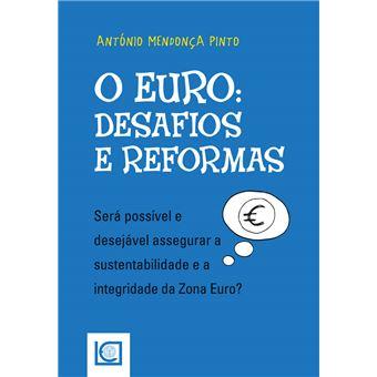O Euro Desafios e Reformas