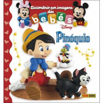 Dicionário por Imagens dos Bebés: Pinóquio