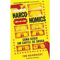 Narconomics: Como Gerir um Cartel de Droga