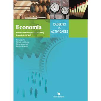 Caderno de Atividades de Economia A e B - 10º e 11º Ano