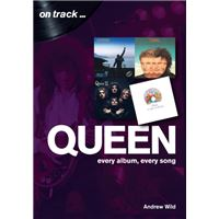 Queen: every album, every song (on