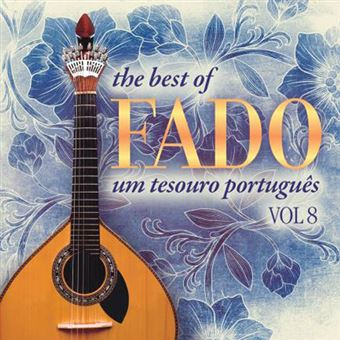 The Best of Fado: Um Tesouro Portugês Vol 8 - CD