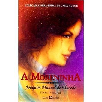 A Moreninha - Joaquim Manuel de Macedo - Compra Livros na