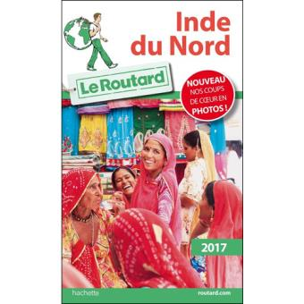 Guide Le Routard - Inde du Nord 2017