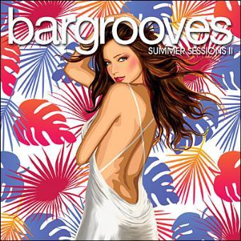 Bargrooves Summer Sessions 2 (2DGP)