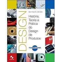 Design - História, Teoria e Prática do Design de Produtos