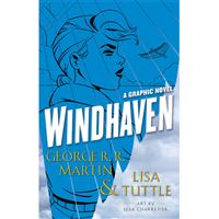 Windhaven: A Graphic Novel