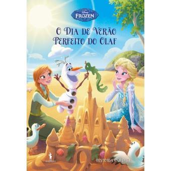 Frozen: Histórias Inéditas - Livro 6: O Dia de Verão Perfeito do Olaf