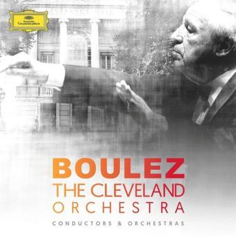 Boulez & The Cleveland Orchestra (8CD)
