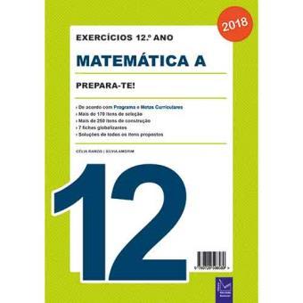 Prepara-te! Exercícios de Matemática A - 12º Ano 2018