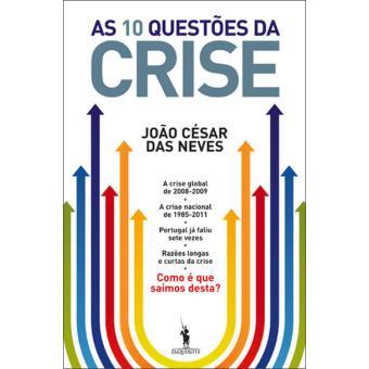 As 10 Questões da Crise