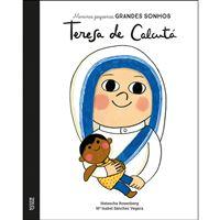 Meninas Pequenas, Grandes Sonhos: Teresa de Calcutá