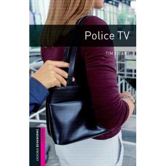 Oxford Bookworms Library - Starter: Police TV