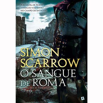 A Saga da Águia - Livro 17: O Sangue de Roma