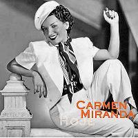 Carmen Miranda: Hoje
