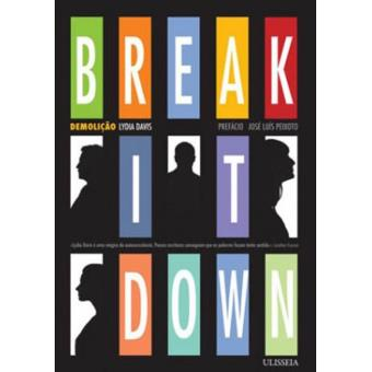 Break it Down - Demolição