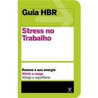 Guia HBR - Stress no Trabalho