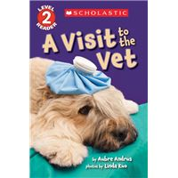 Visit to the vet (scholastic reader
