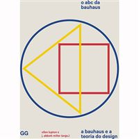 O ABC da Bauhaus: A Bauhaus e a Teoria do Design
