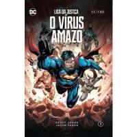 Liga da Justiça - Livro 2: O Vírus Amazo