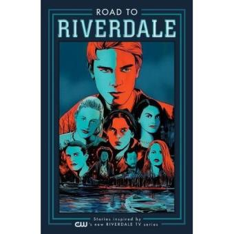 Road to Riverdale - Book 1