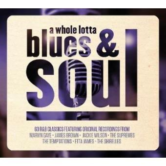 A Whole Lotta Blues & Soul (3CD)