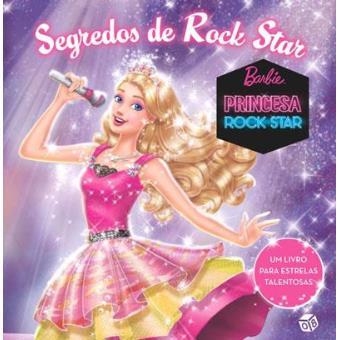 Barbie Segredos de uma Rock Star