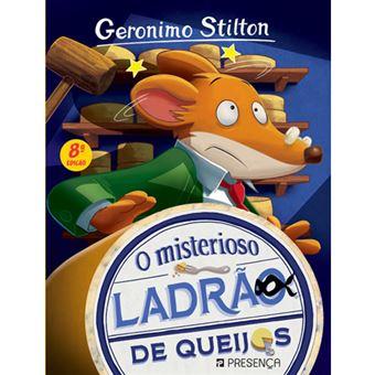Geronimo Stilton - Livro 16: O Misterioso Ladrão de Queijos