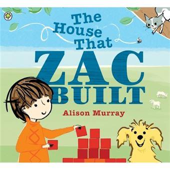 House that zac built