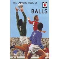 The Ladybird Book of Balls