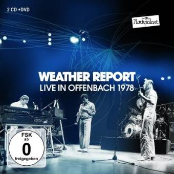 Weather Report | Live In Offenbach 1978 (2CD+DVD)